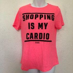 PINK Shopping Is My Cardio Tshirt